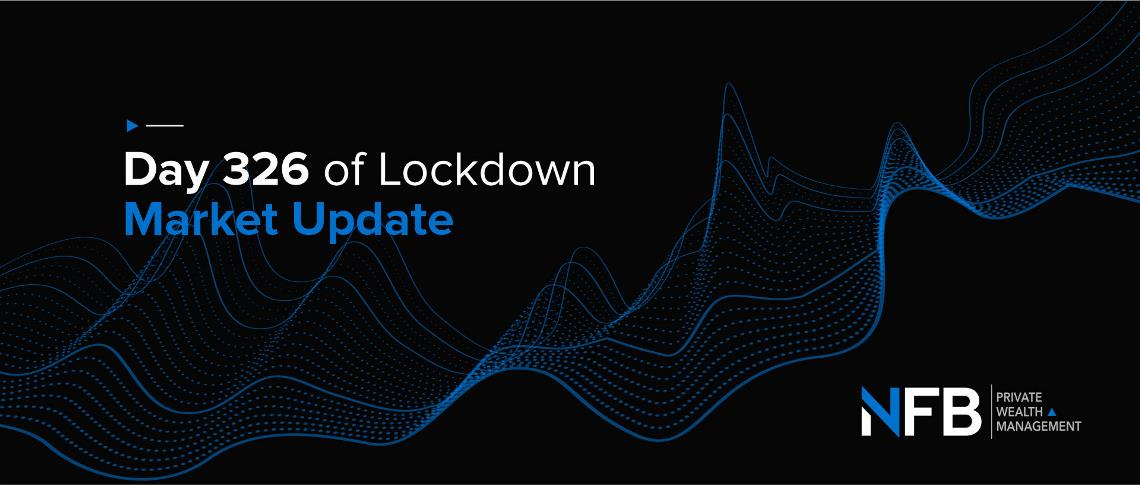 Day 326 of Lockdown | Market Update