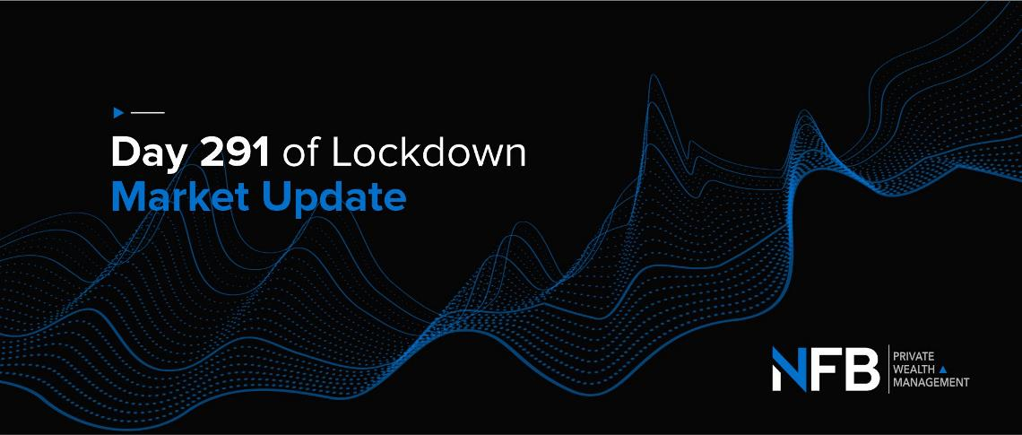 Day 291 of Lockdown   Market Update