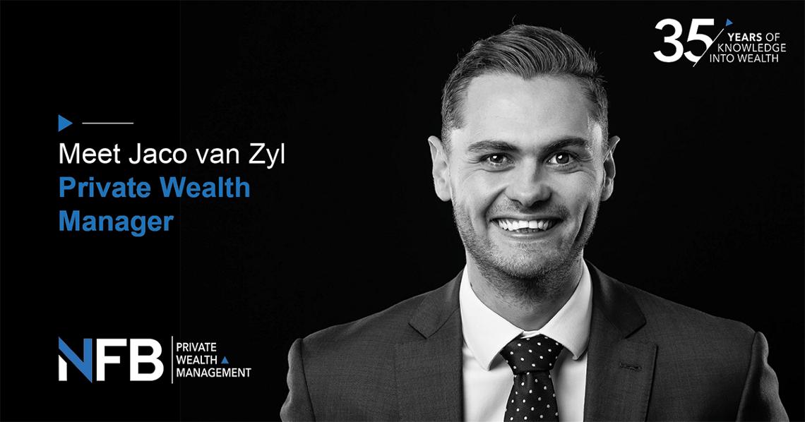 NFB Wealth Manager Profile – Jaco van Zyl