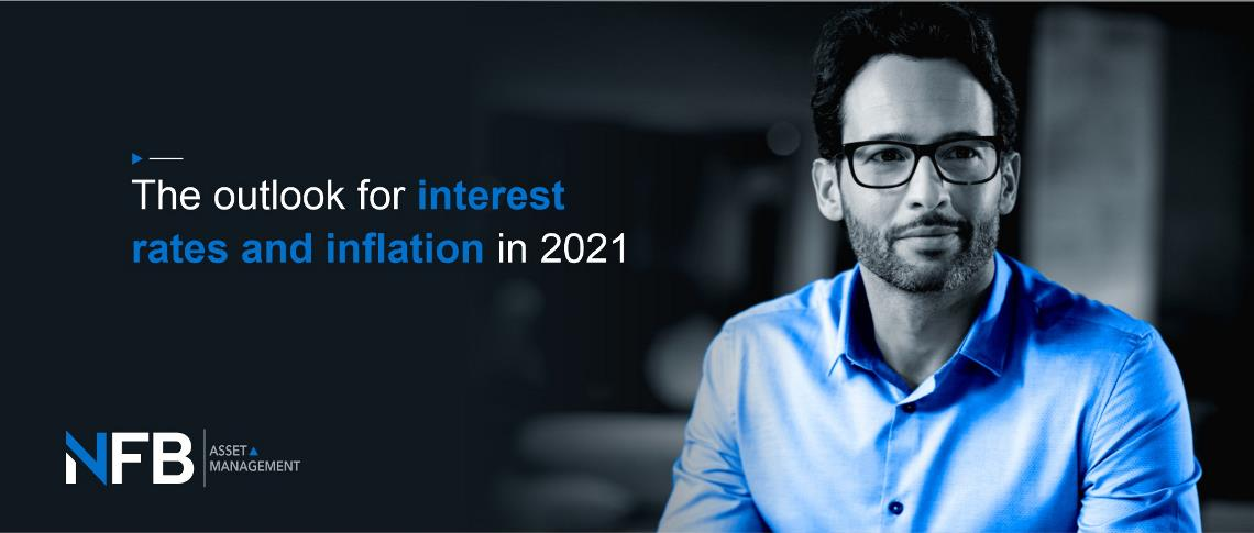 The Outlook for Interest Rates and Inflation in 2021