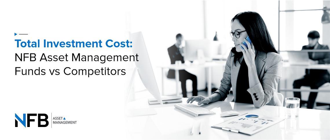 Total Investment Cost: NFB Asset Management Funds vs Competitors – Q1 2021