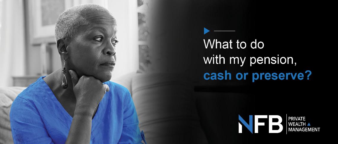 Should I Cash in or Preserve?