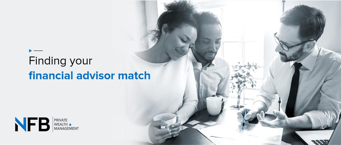 Finding your Financial Advisor Match