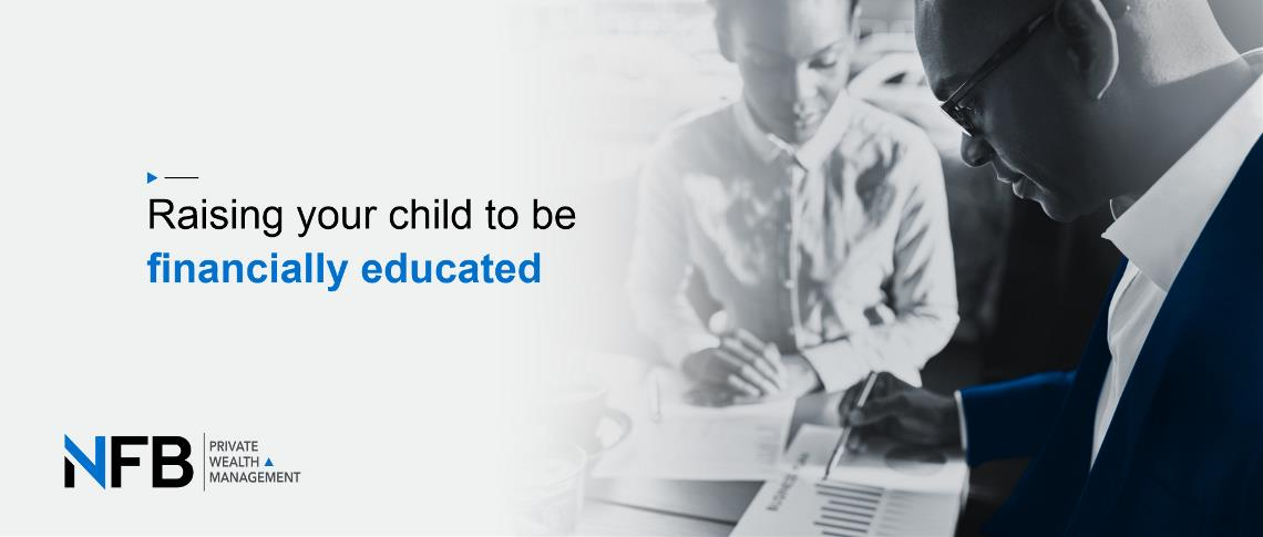 Raising your child to be financially educated